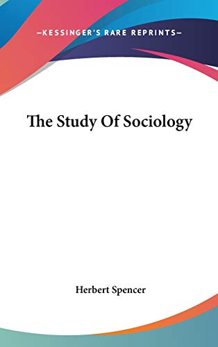 9780548111284: The Study Of Sociology