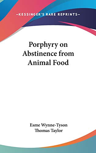 9780548113554: Porphyry on Abstinence from Animal Food