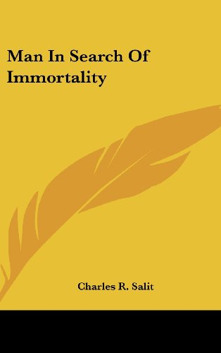 9780548114742: Man in Search of Immortality