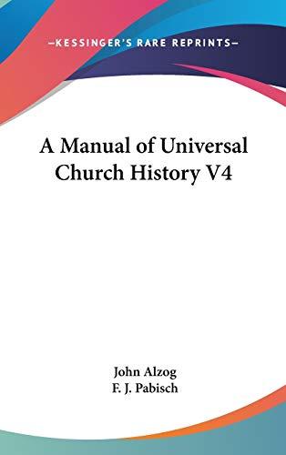 A Manual Of Universal Church History V4