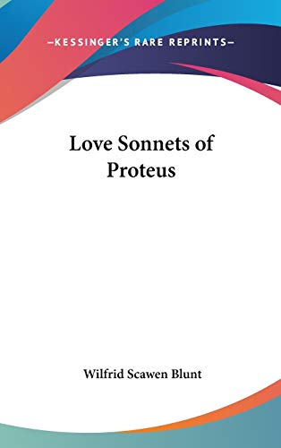 9780548115725: Love Sonnets of Proteus