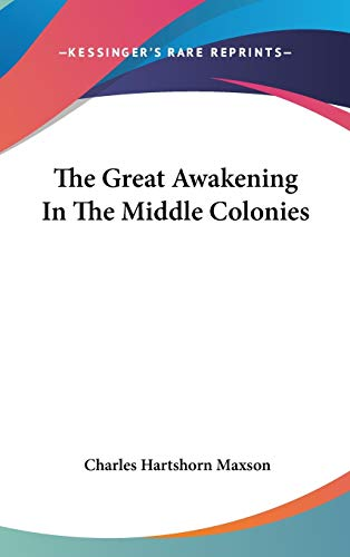 9780548115800: The Great Awakening In The Middle Colonies