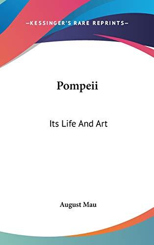 9780548115862: Pompeii: Its Life and Art