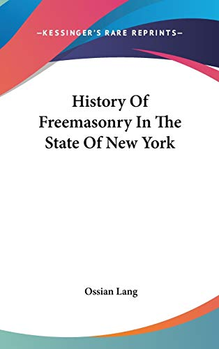 9780548115930: History Of Freemasonry In The State Of New York
