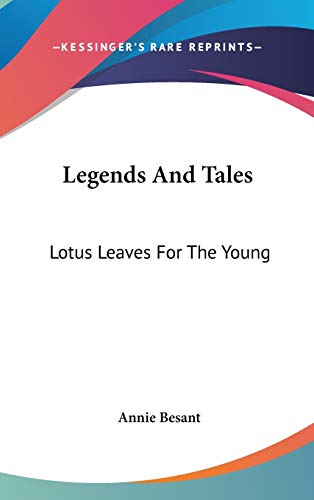 9780548115954: Legends And Tales: Lotus Leaves For The Young