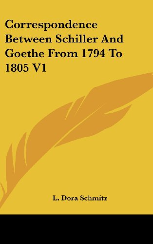 9780548118016: Correspondence Between Schiller and Goethe from 1794 to 1805 V1