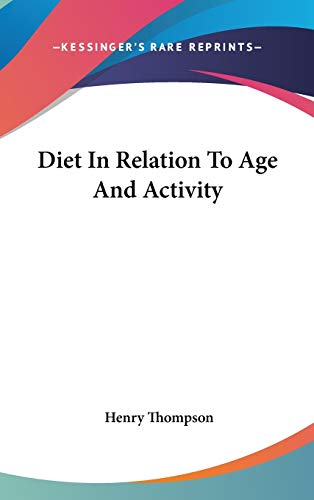 9780548118719: Diet In Relation To Age And Activity