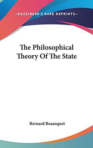 9780548120118: The Philosophical Theory Of The State