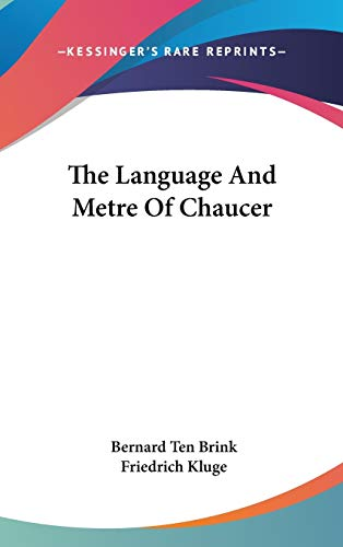 9780548120552: The Language And Metre Of Chaucer