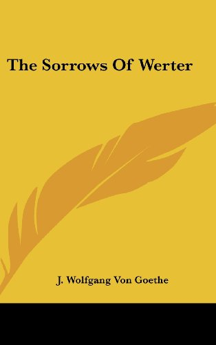 9780548121085: The Sorrows Of Werter