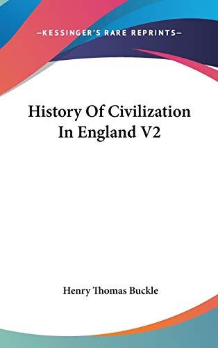 9780548121320: History Of Civilization In England V2
