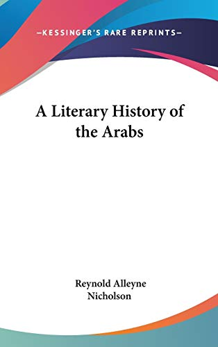A Literary History of the Arabs (The: Reynold a Nicholson