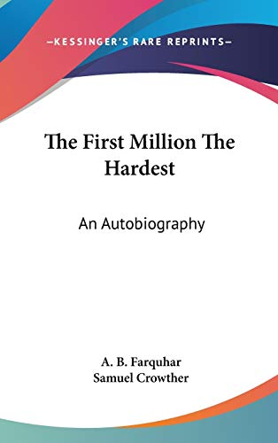 9780548127346: The First Million The Hardest: An Autobiography