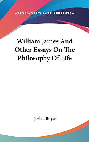9780548127841: William James And Other Essays On The Philosophy Of Life