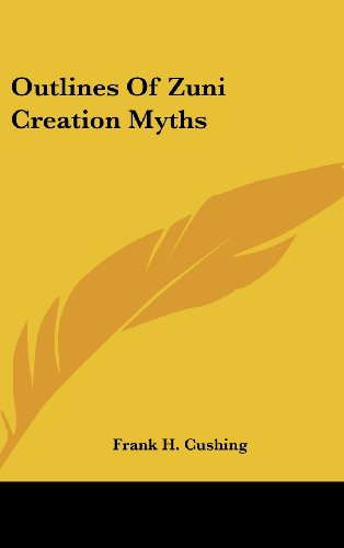 9780548130520: Outlines Of Zuni Creation Myths