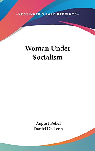 9780548131169: Woman Under Socialism