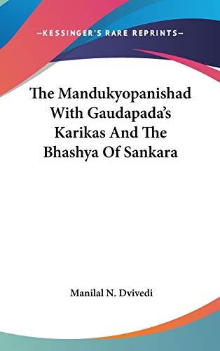 9780548132449: Mandukyopanishad With Gaudapada's Karikas And The Bhashya Of