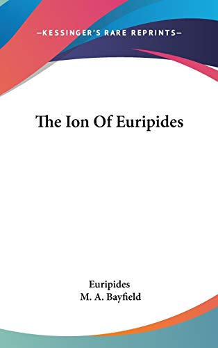 9780548132593: The Ion Of Euripides