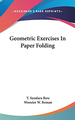 9780548133026: Geometric Exercises In Paper Folding