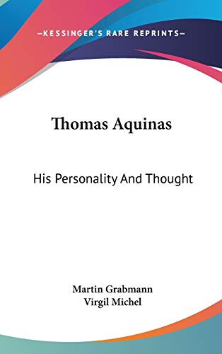 9780548133347: Thomas Aquinas: His Personality And Thought