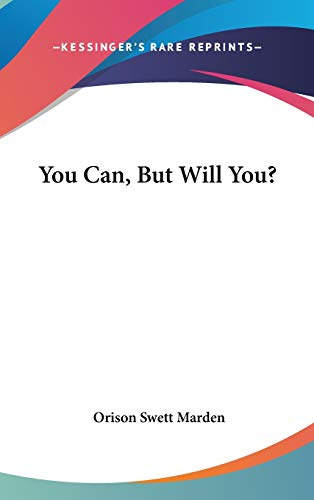 9780548135587: You Can, But Will You?