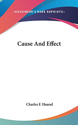 9780548135792: Cause And Effect