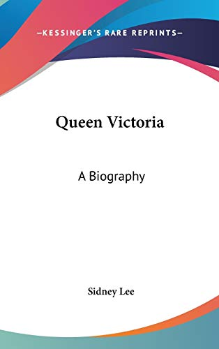 9780548136409: Queen Victoria: A Biography