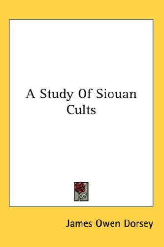 9780548136515: A Study of Siouan Cults
