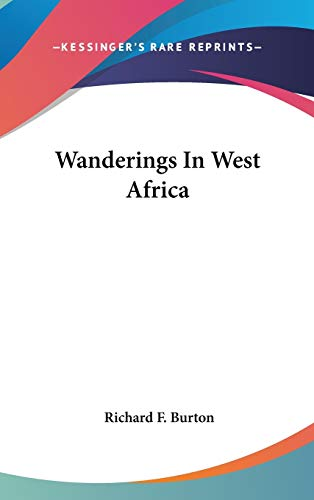 9780548137451: Wanderings In West Africa