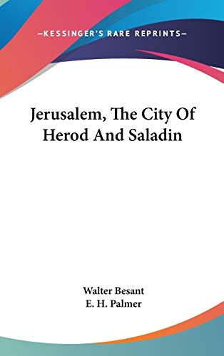 9780548138458: Jerusalem, The City Of Herod And Saladin