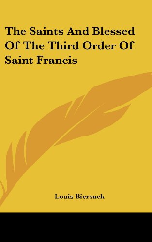 9780548140468: The Saints And Blessed Of The Third Order Of Saint Francis
