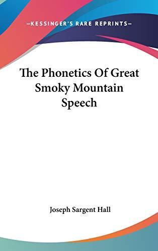 9780548147146: The Phonetics Of Great Smoky Mountain Speech
