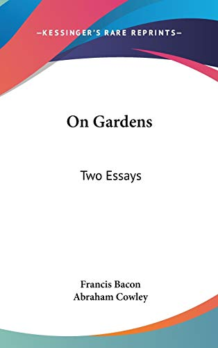 9780548148518: On Gardens: Two Essays
