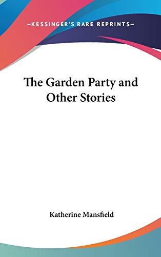 9780548148945: The Garden Party and Other Stories