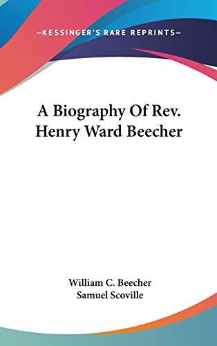 9780548149447: A Biography Of Rev. Henry Ward Beecher