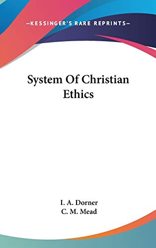 9780548151815: System Of Christian Ethics
