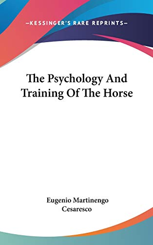 9780548159736: The Psychology And Training Of The Horse
