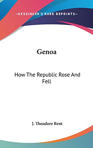 9780548160862: Genoa: How The Republic Rose And Fell