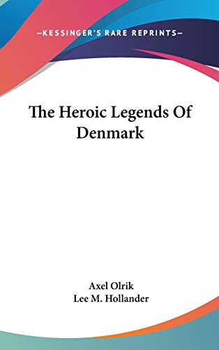 9780548162477: The Heroic Legends of Denmark