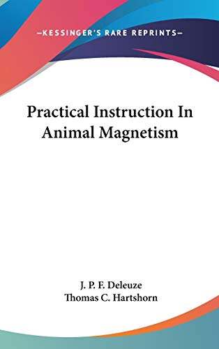 9780548164136: Practical Instruction In Animal Magnetism