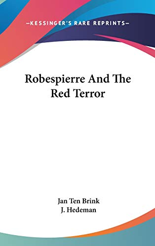 9780548166628: Robespierre And The Red Terror