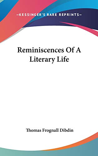 9780548173879: Reminiscences Of A Literary Life
