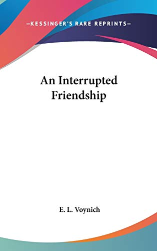 9780548174241: An Interrupted Friendship