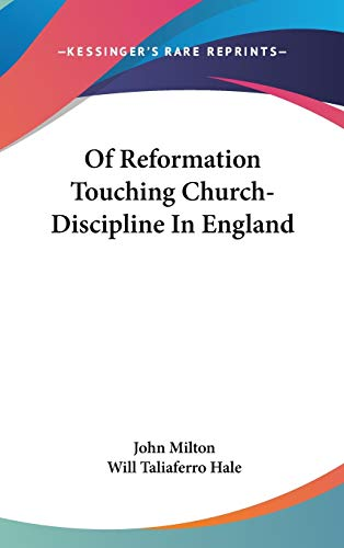 9780548175576: Of Reformation Touching Church-Discipline In England