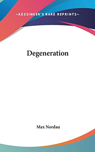 9780548179024: Degeneration