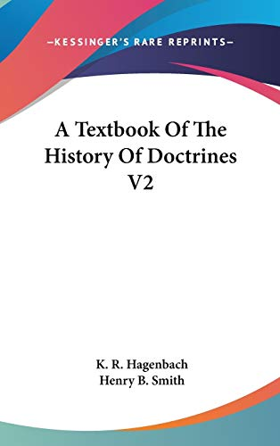 9780548181478: A Textbook Of The History Of Doctrines V2