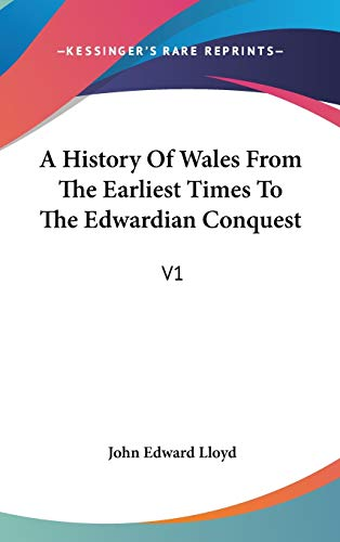 A History of Wales from the Earliest: John Edward Lloyd