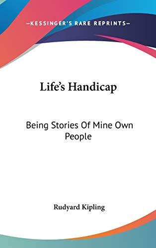 9780548188507: Life's Handicap: Being Stories Of Mine Own People