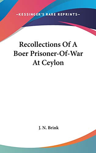9780548191323: Recollections Of A Boer Prisoner-Of-War At Ceylon