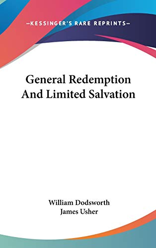 9780548191576: General Redemption And Limited Salvation